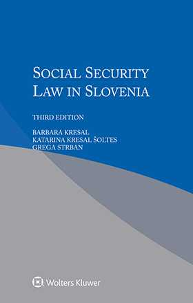 Social Security Law in Slovenia, Third Edition