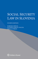 Social Security Law in Slovenia, Fourth edition by KRESAL