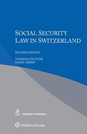 Social Security Law in Switzerland, Second edition by TREMP