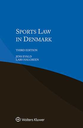 Sports Law in Denmark, 3rd edition