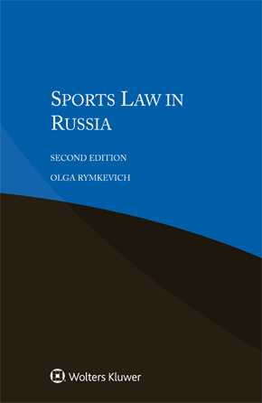 Sports Law in Russia, Second edition by RYMKEVICH