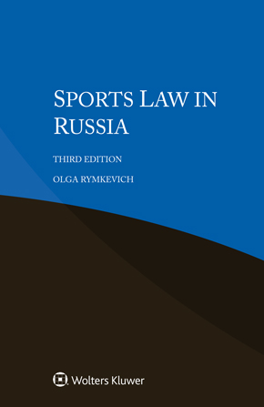 Sports Law in Russia, 3rd edition by RYMKEVICH