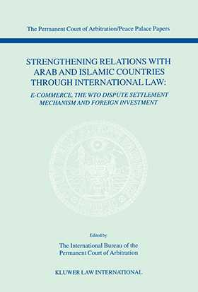 Strengthening Relations with Arab and Islamic Countries through International Law