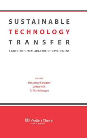 Sustainable Technology Transfer. A Guide to Global Aid and Trade Development