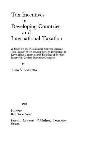 Tax Incentives In Developing Countries And International Taxation