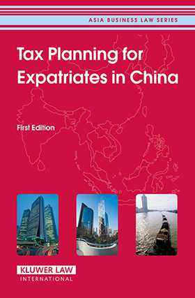 Tax Planning for Expatriates in China: First Edition by  CCH