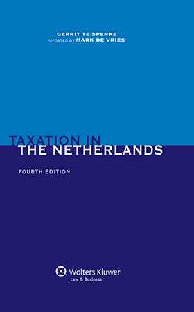 Taxation in the Netherlands - 4th edition by Gerrit Te Spenke, Mark de Vries
