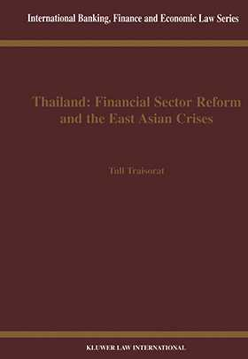 Thailand: Financial Sector Reform and The East Asian Crises