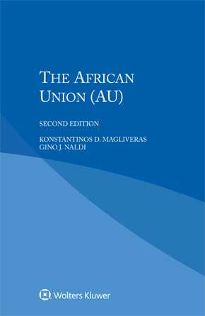 The African Union (AU), Second edition by MAGLIVERAS