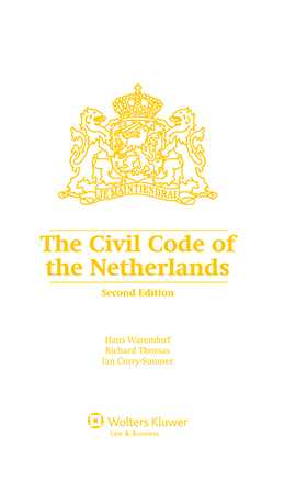 The Civil Code of the Netherlands by Hans C.S. Warendorf, Richard Thomas, Ian Curry-Sumner