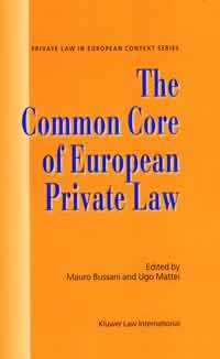 The Common Core of European Private Law, Essays on the Project