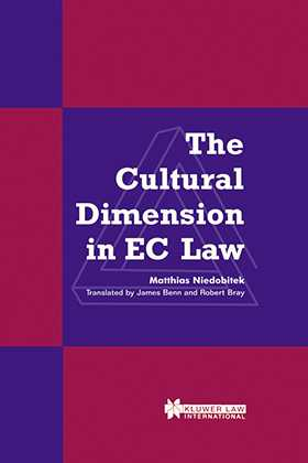 The Cultural Dimension in EC Law