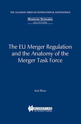 The EU Merger Regulation and the Anatomy of the Merger Task Force