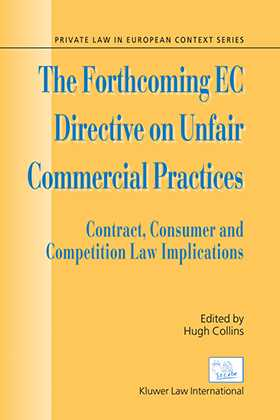 The Forthcoming EC Directive on Unfair Commercial Practices by