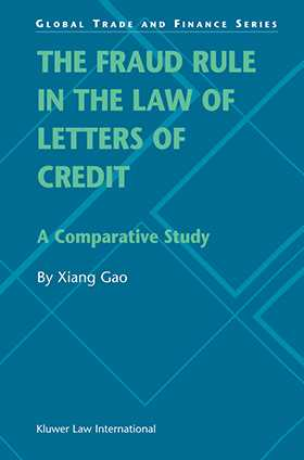 The Fraud Rule in the Law of Letters of Credit