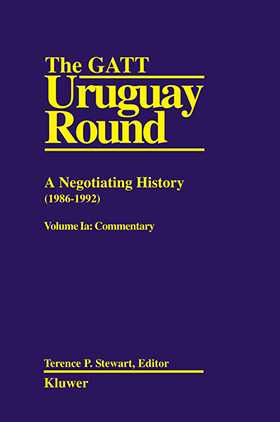 The GATT Uruguay Round: A Negotiating History 1986-1992