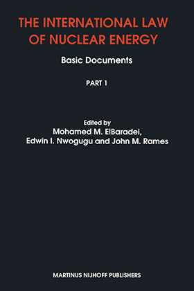 The International Law of Nuclear Energy, Basic Documents