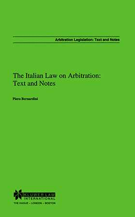 The Italian Law On Arbitration: Text & Notes