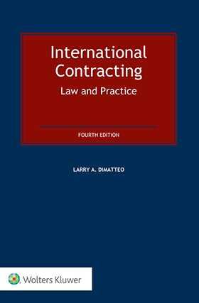 International Contracting: Law and Practice, 4th edition by DIMATTEO