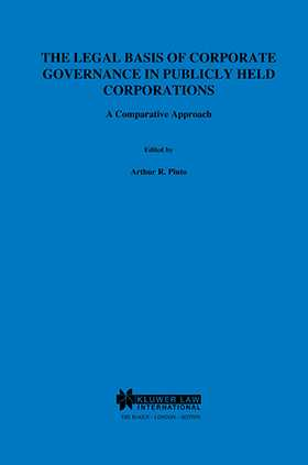 The Legal Basis of Corporate Governance in Publicly Held Corporations, A Comparative Approach