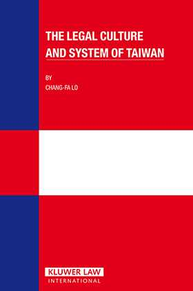 The Legal Culture and System of Taiwan by Chang-fo Lo