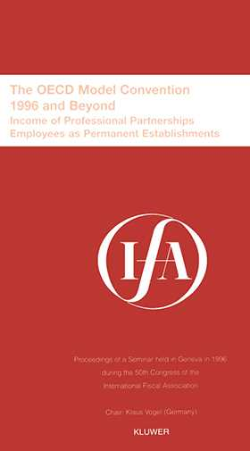 IFA: The OECD Model Convention - 1996 and Beyond