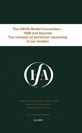 IFA: The OECD Model Convention - 1998 & Beyond: The Concept of Beneficial Ownership in Tax Treaties