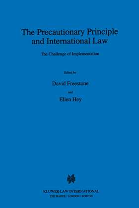 The Precautionary Principle And International Law, The Challenge