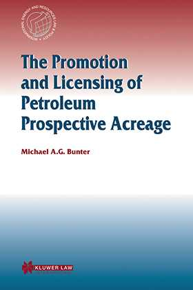 The Promotion and Licensing of Petroleum Prospective Acreage