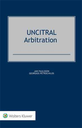 UNCITRAL Arbitration by PAULSSON