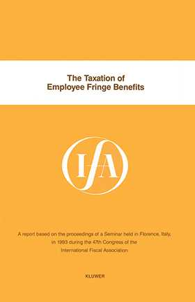 IFA: The Taxation of Employee Fringe Benefits