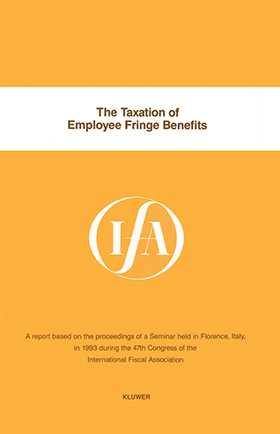 IFA: The Taxation of Employee Fringe Benefits