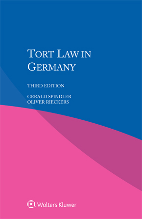 Tort Law in Germany,  Third edition by SPINDLER