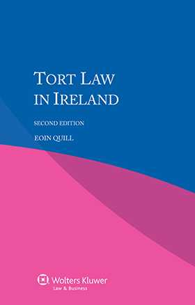 Tort Law in Ireland - Second Edition by Eoin Quill