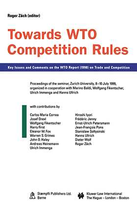 Towards WTO Competition Rules, Key Issues and Comments on the WTO Report (1998) on Trade and Competition