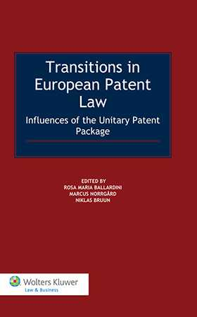 Transitions in European Patent Law. Influences of the Unitary Patent Package