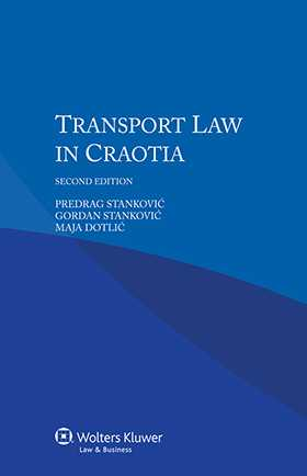Transport Law in Croatia by P. Stankovic, G. Stankovic, M. Dotlic