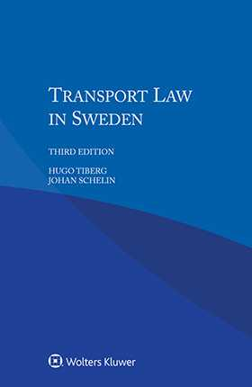 Transport Law in Sweden, 3rd edition