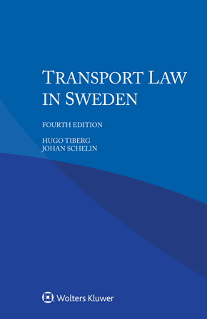 Transport Law in Sweden, Fourth edition by TIBERG