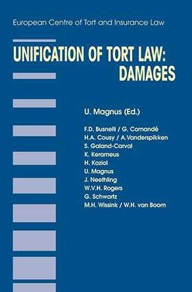 Unification of Tort Law: Damages by Ulrich Magnus