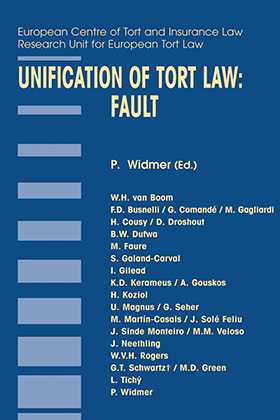 Unification of Tort Law: Fault by Pierre Widmer