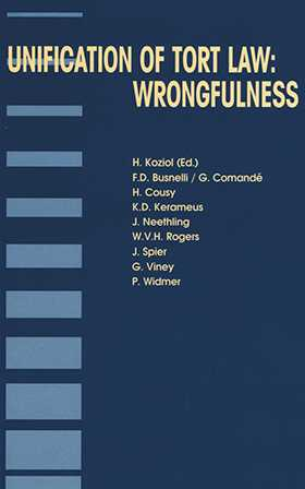Unification of Tort Law: Wrongfulness by Helmut Koziol