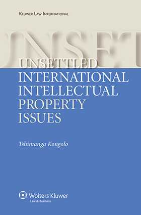 Unsettled International Intellectual Property Issues by