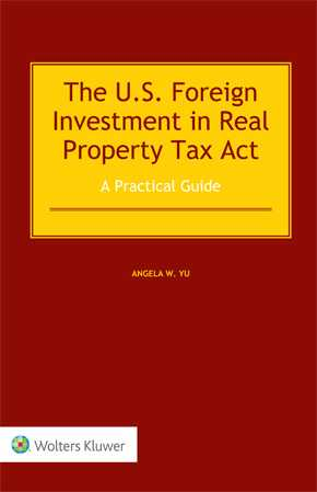 The US Foreign Investment in Real Property Tax Act by YU