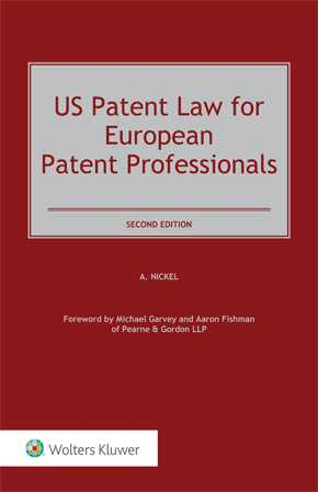 US Patent Law for European Patent Professionals, Second Edition by NICKEL