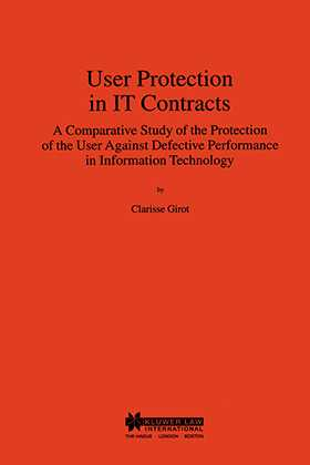 User Protection in IT Contracts, a Comparitive Study