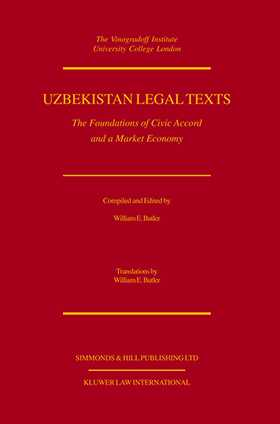 Uzbekistan Legal Texts: The Foundation Of Civic Accord