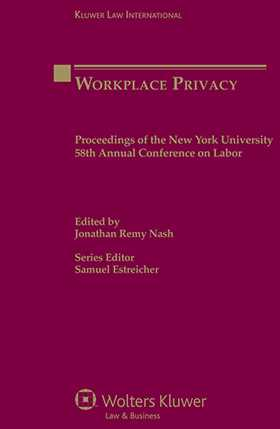 Workplace Privacy: Proceedings NY 58th Annual Conference on Labor by