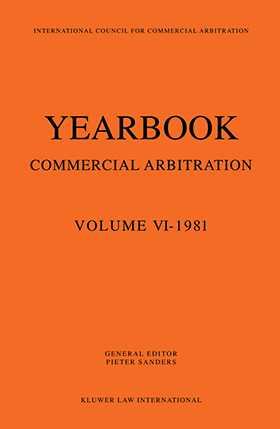 Yearbook of Commercial Arbitration Volume VI- 1981