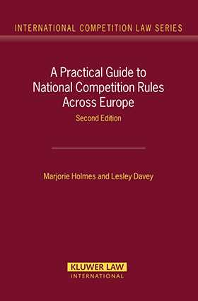 A Practical Guide To National Competition Rules Across Europe- Second Edition by